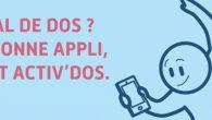 Activ'Dos est une application proposée par l'Assurance Maladie.